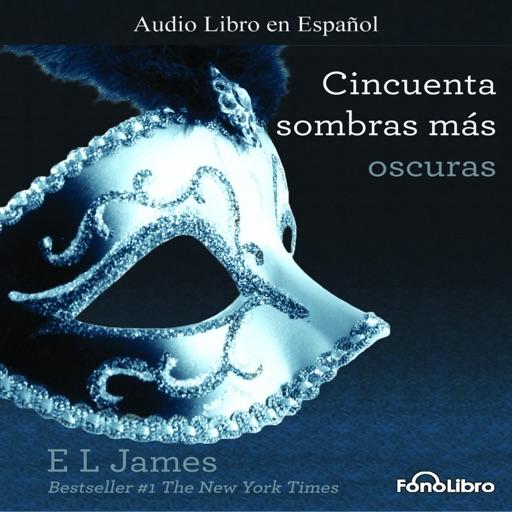 Cincuenta Sombras más Oscuras - E. L. James