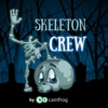 The Skeleton Crew by Camfrog