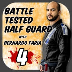 The Battle Tested Half Guard 4