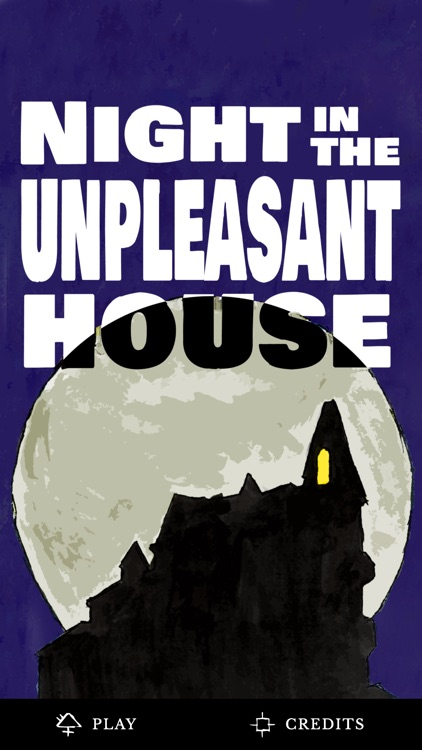 Night in the Unpleasant House
