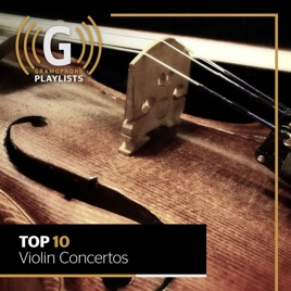 Top 10 Violin Concertos by Gramophone on Apple Music