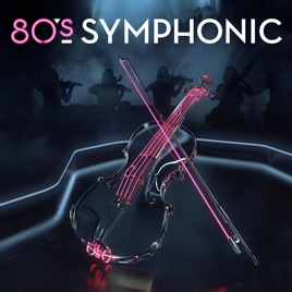 80s Symphonic - Throwback Hits! by Topsify on Apple Music