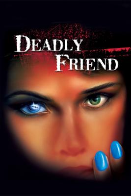 Deadly Friend - Wes Craven