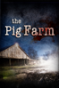The Pig Farm - Malcolm Clarke