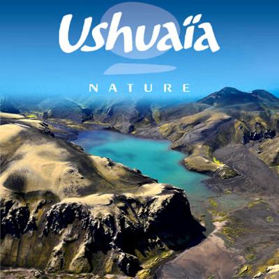 Ushuaïa Nature, Partie 1 - Ushuaïa Nature