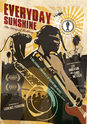 Everyday Sunshine: The Story of Fishbone - Lev Anderson & Chris Metzler