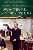 Zum Teufel mit der Penne - Die Lümmel von der ersten Bank 2. Teil