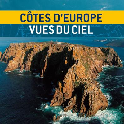 Côtes d'Europe vues du ciel, Saison 1 - Côtes d'Europe vues du ciel