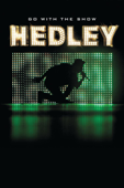 Hedley: Go With the Show