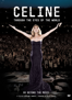 Céline Dion: Through the Eyes of the World - Céline Dion