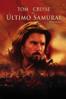 El Último Samurai (Subtitulada) - Edward Zwick