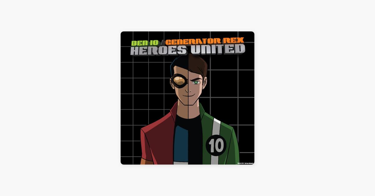 Ben 10 / Generator Rex: Heroes United (Classic)
