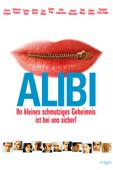 Alibi - Ihr kleines schmutziges Geschäft ist bei uns sicher