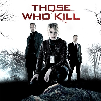 Those Who Kill: Complete Series