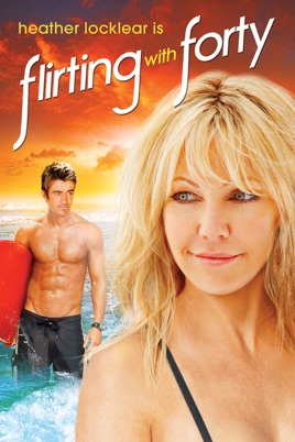 flirting with forty movie trailer full: