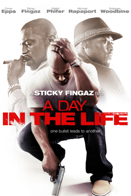 A Day In the Life (2007) - Sticky Fingaz