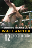 Henning Mankell's Wallander: The Collector - Kathrine Windfeld