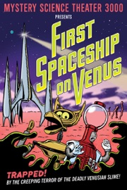 MYSTERY SCIENCE THEATER 3000: FIRST SPACESHIP ON VENUS