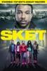 Sket - Movie Image