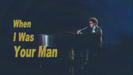 When I Was Your Man Bruno Mars - Bruno Mars