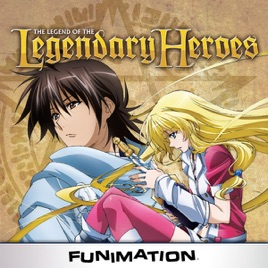 The Legend of the Legendary Heroes, Pt  1