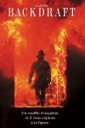 Affiche du film Backdraft
