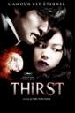 Affiche du film Thirst (VOST)