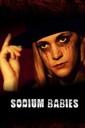 Affiche du film Sodium Babies