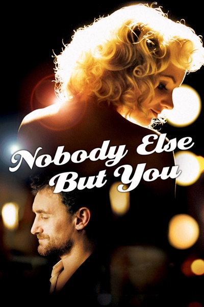 Nobody Else But You (2011) (Movie)