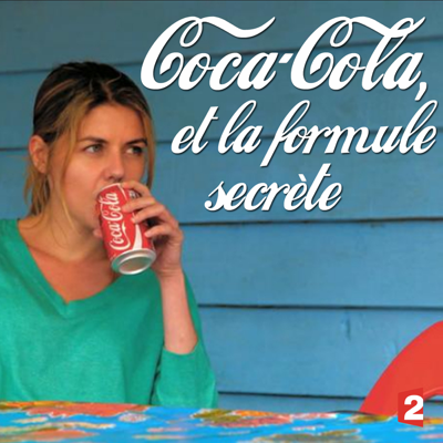 Coca-Cola et la formule secrète - Coca-Cola et la formule secrète