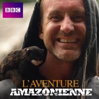 Télécharger L'aventure amazonienne Episode 5