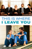 Shawn Levy - This Is Where I Leave You  artwork