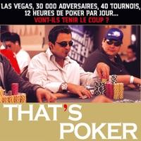 Télécharger That's poker... Dans la peau d'un joueur Episode 1