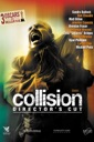 Affiche du film Collision (Crash) [VOST] [Director\'s Cut]