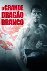 Capa do filme O Grande Dragão Branco