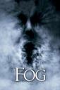 Affiche du film Fog (2005)