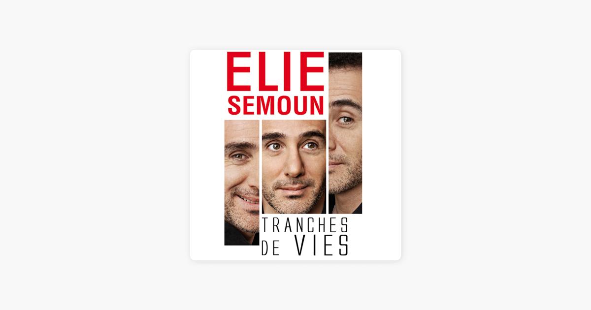 TRANCHES TÉLÉCHARGER GRATUIT DE VIE SEMOUN ELIE