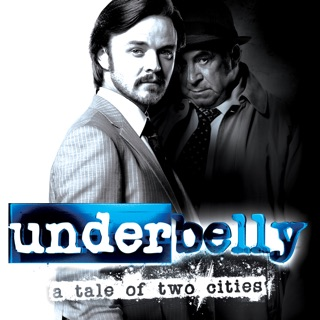Underbelly: A Tale of Two Cities on iTunes