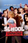 Old School (Unrated) [2003]