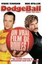 Affiche du film Dodgeball