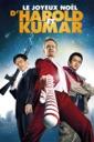 Affiche du film Le joyeux Noël d\'Harold et Kumar