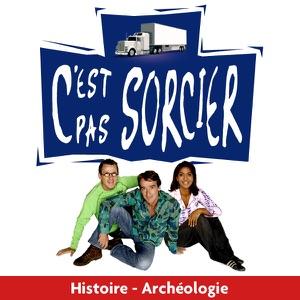 C'est pas sorcier, Histoire - Archéologie - Episode 5
