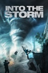 Into the Storm  wiki, synopsis