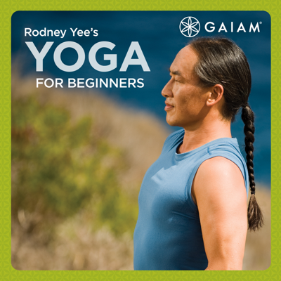 Gaiam: Rodney Yee Yoga for Beginners - Rodney Yee's Yoga for Beginners