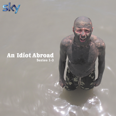 An Idiot Abroad, The Complete Collection - An Idiot Abroad