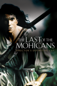 The Last of the Mohicans (Director's Definitive Cut)