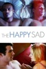 The Happy Sad - Movie Image