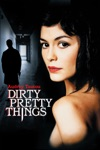 Dirty Pretty Things wiki, synopsis