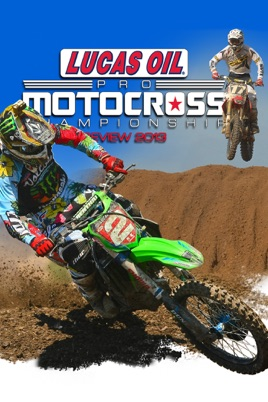 2013 Lucas Oil AMA Motocross Review on iTunes