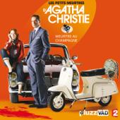Les petits meurtres d'Agatha Christie, Saison 2, Ep 2 :  Meutre au champagne